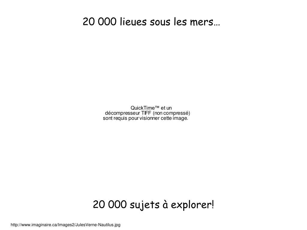 20 000 lieues sous les mers…