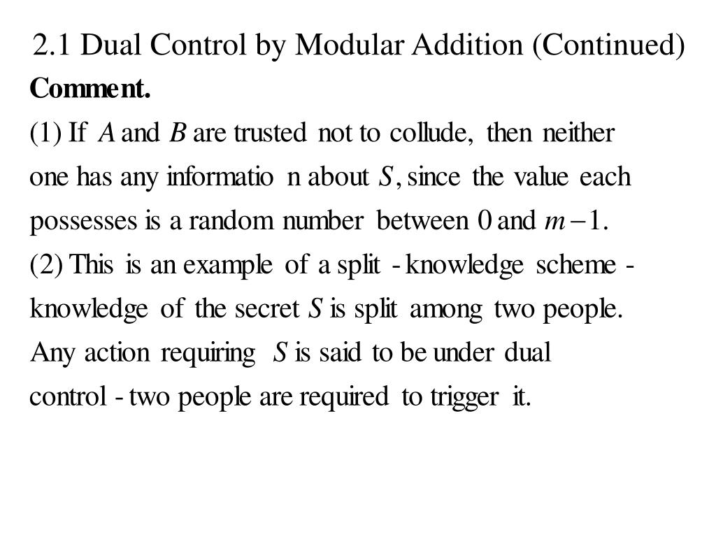 2.1 Dual Control by Modular Addition (Continued)