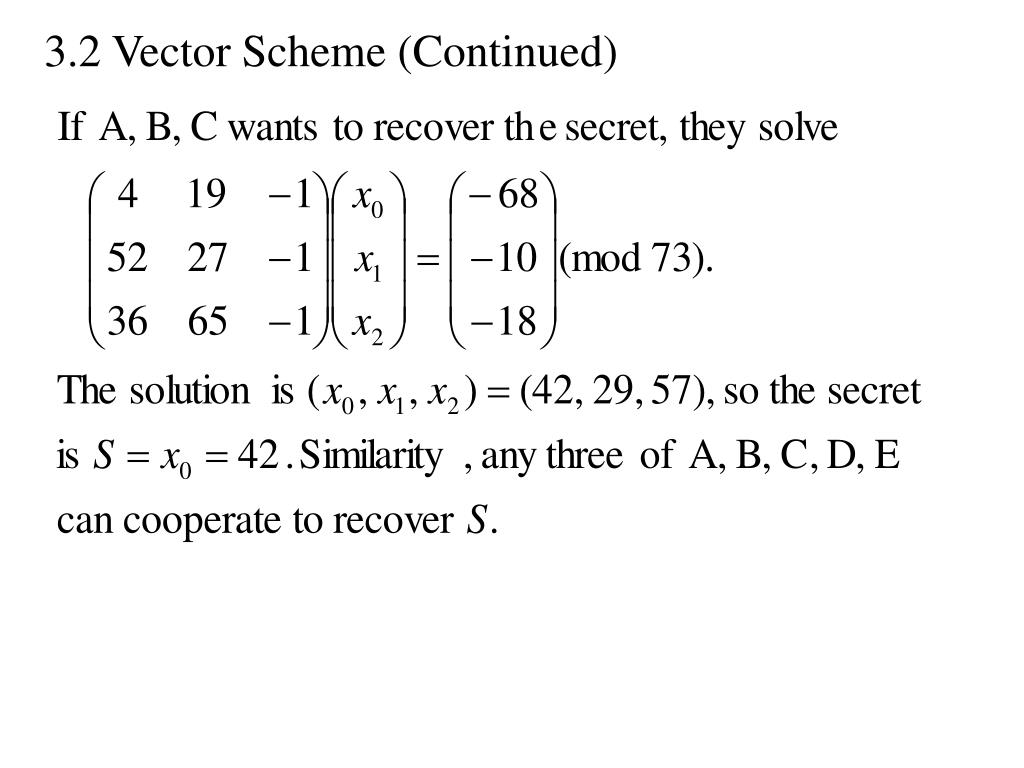 3.2 Vector Scheme (Continued)