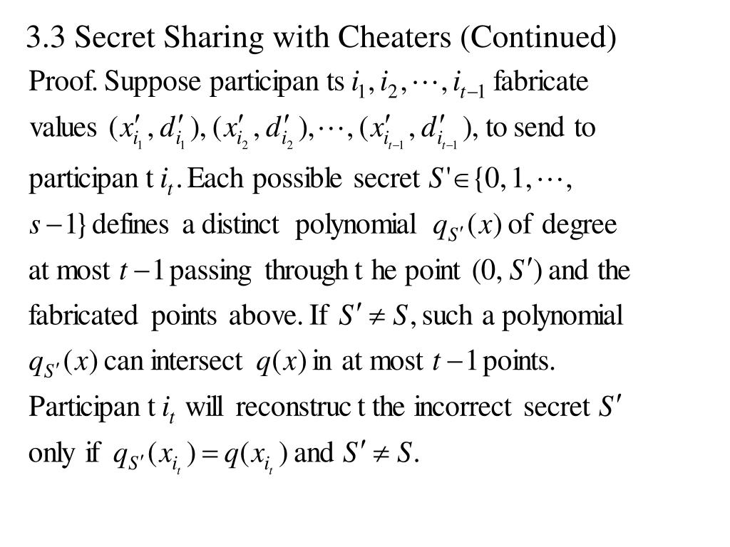 3.3 Secret Sharing with Cheaters (Continued)