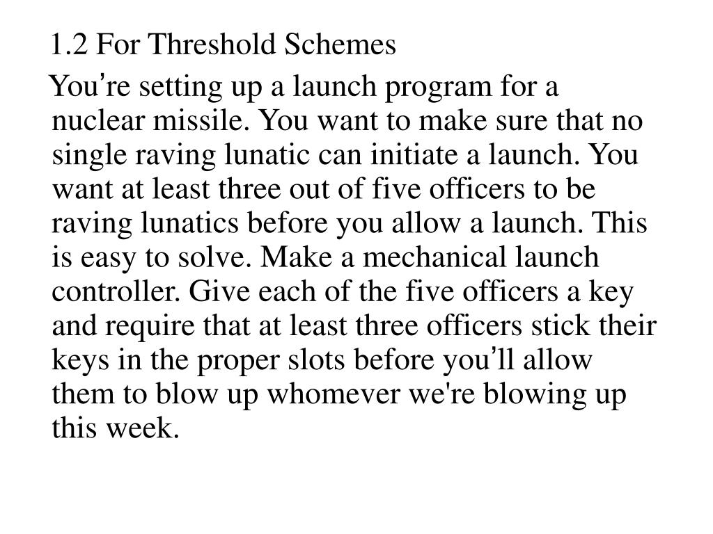 1.2 For Threshold Schemes