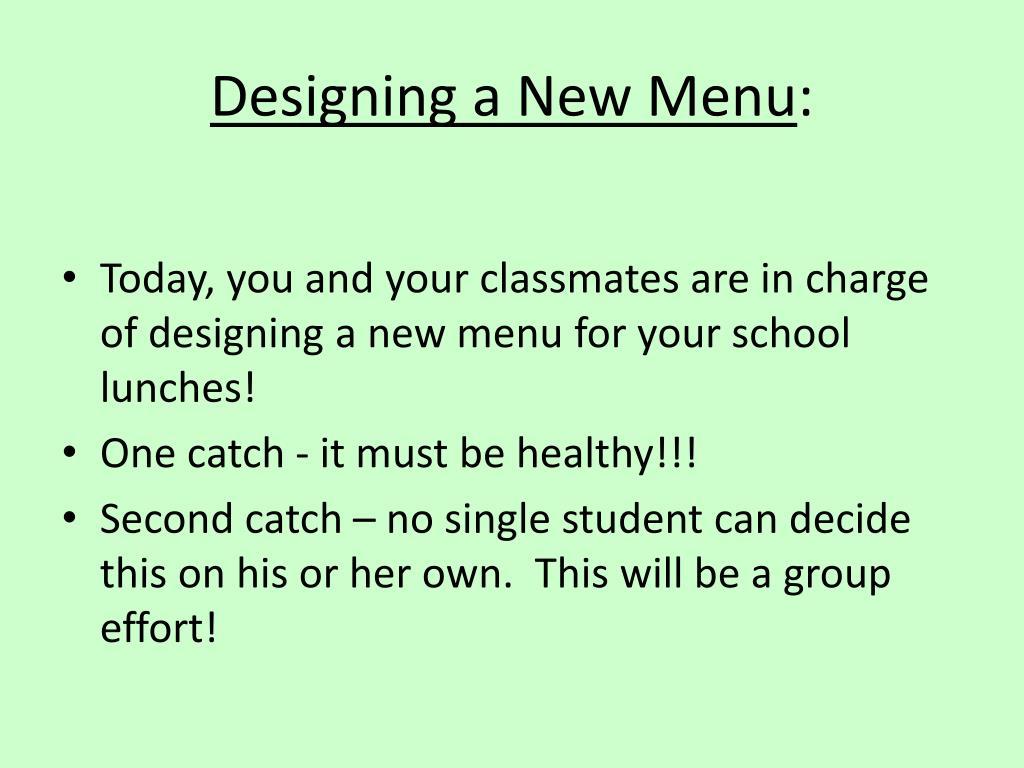 Designing a New Menu