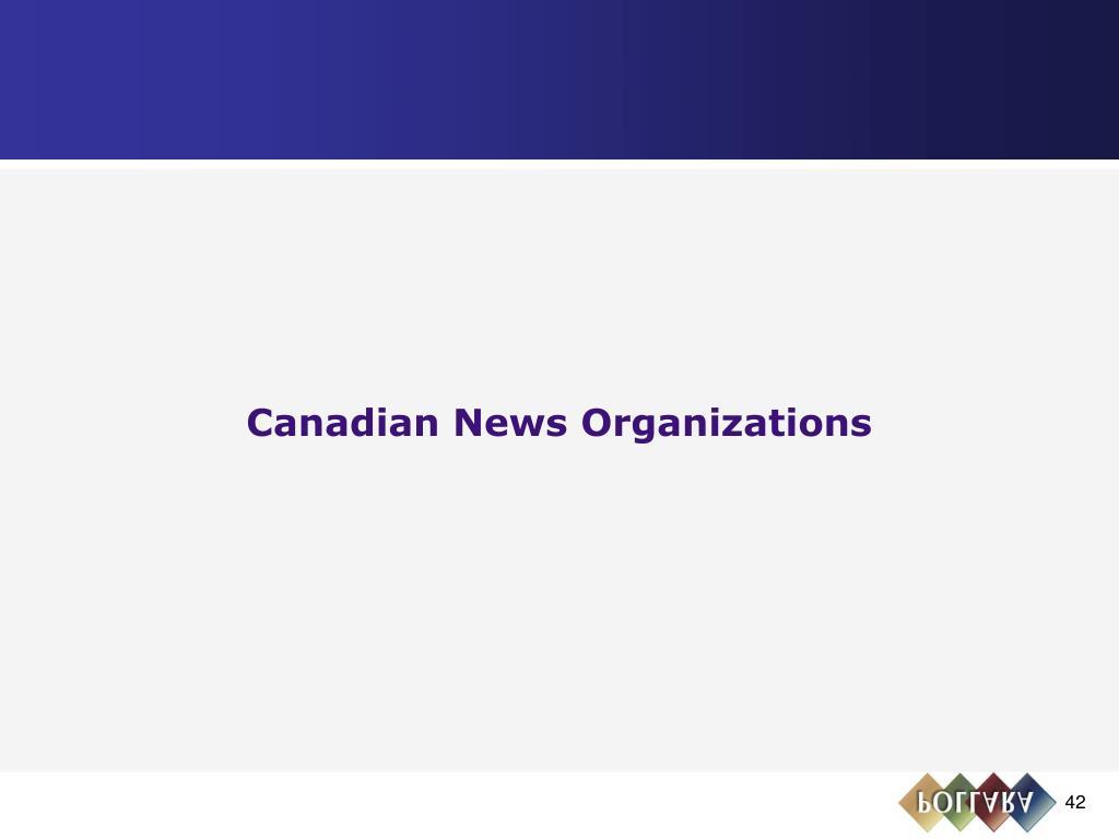 Canadian News Organizations