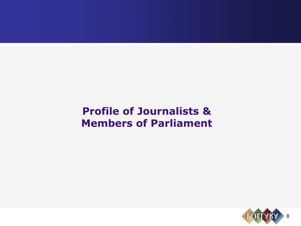 Profile of Journalists &
