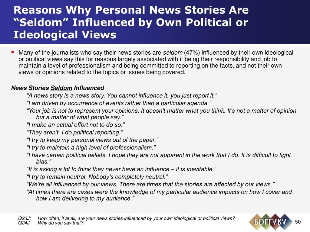 """Reasons Why Personal News Stories Are """"Seldom"""" Influenced by Own Political or Ideological Views"""