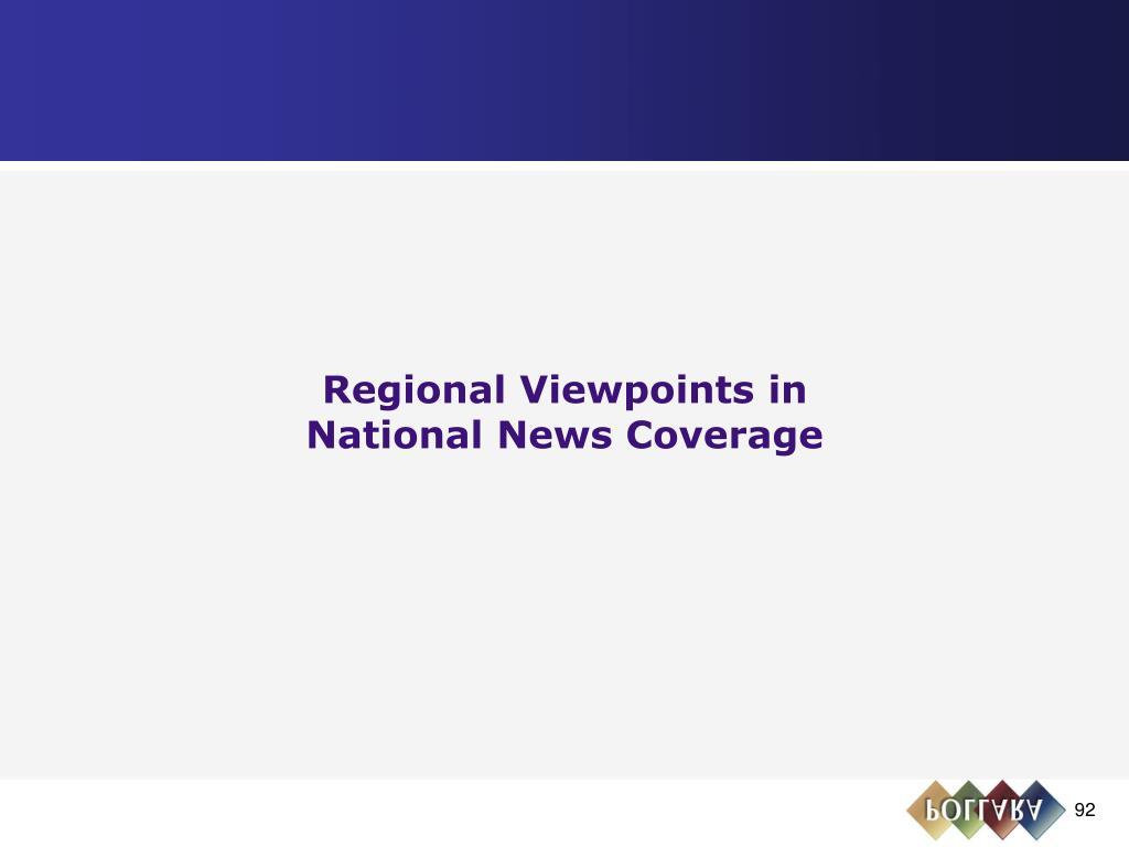 Regional Viewpoints in