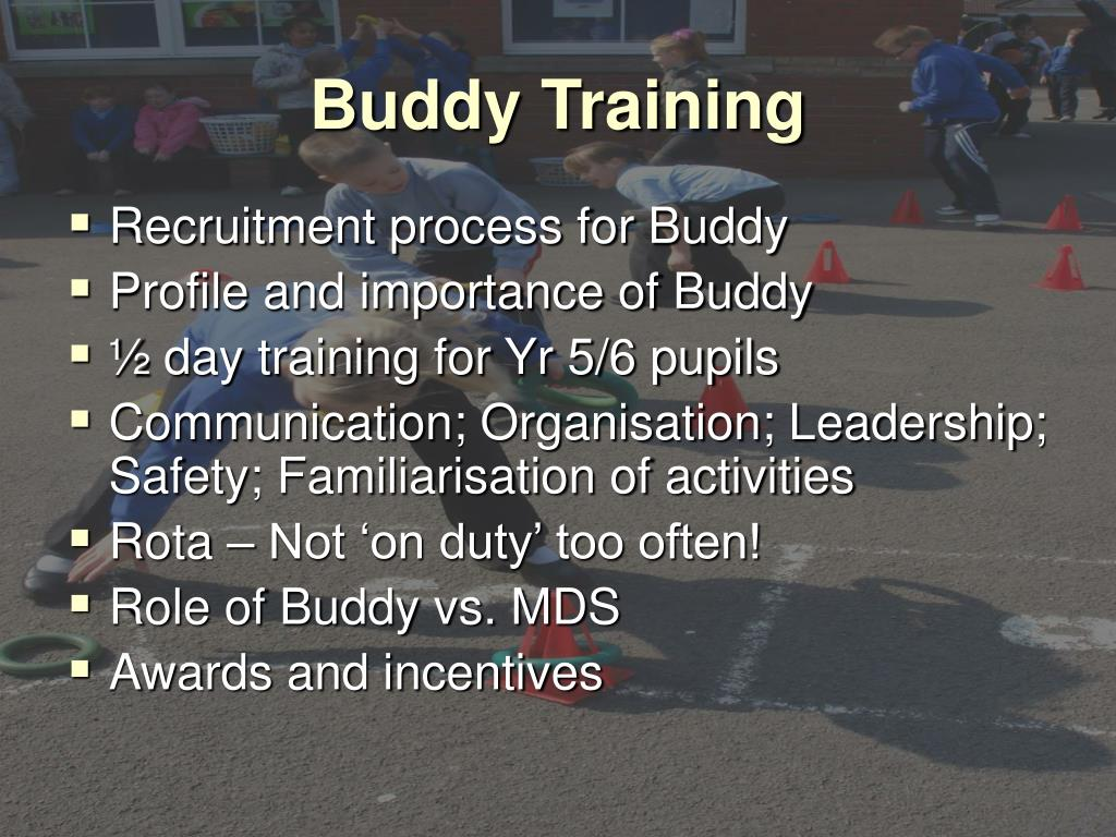 Buddy Training