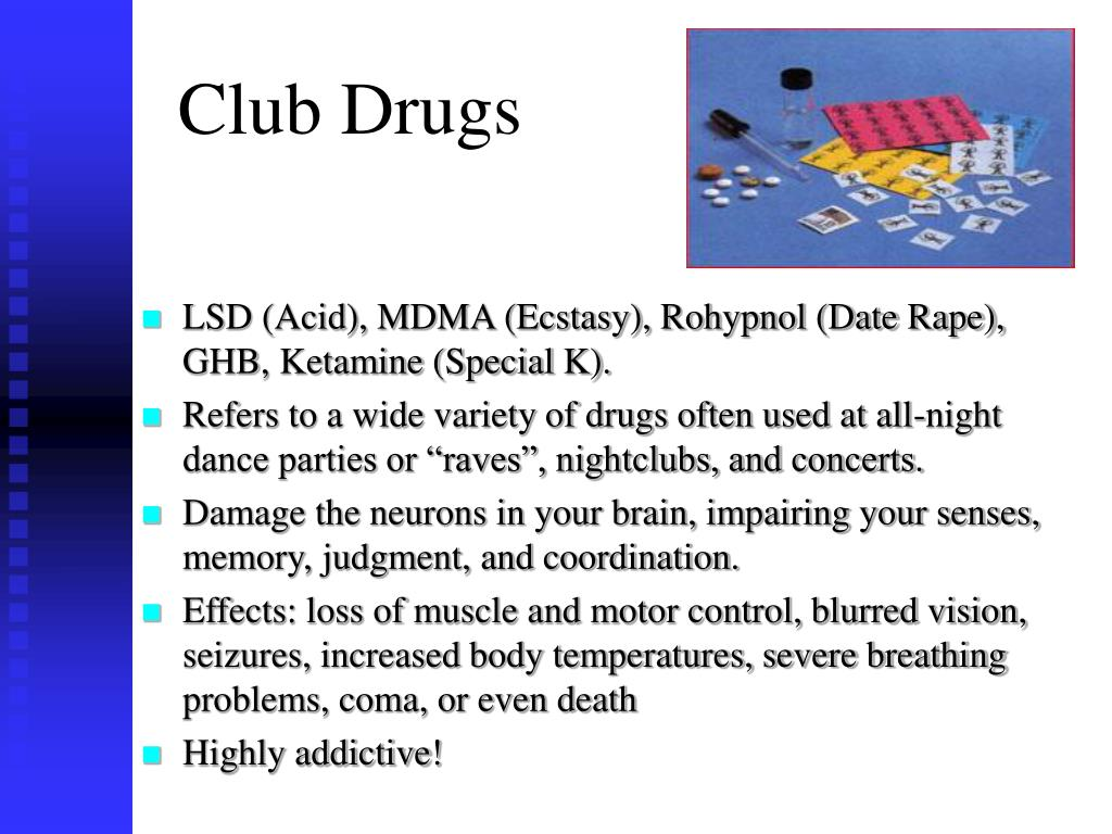 Club Drugs