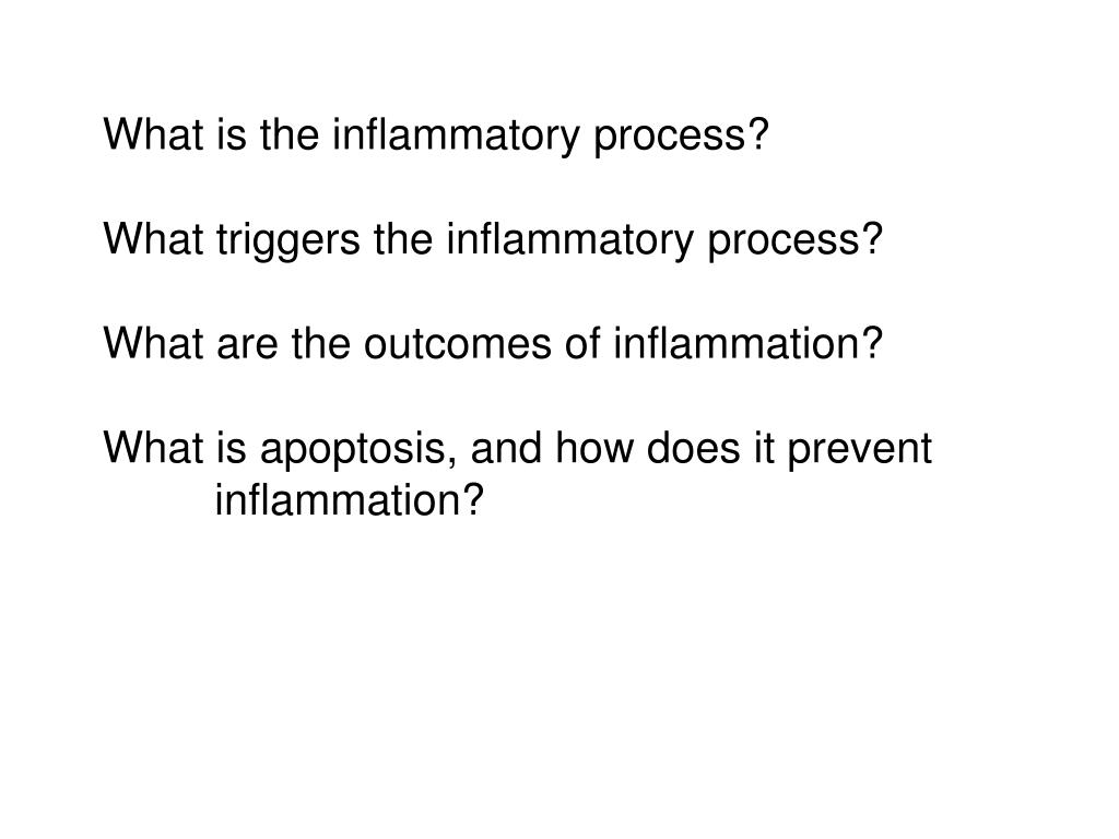 What is the inflammatory process?