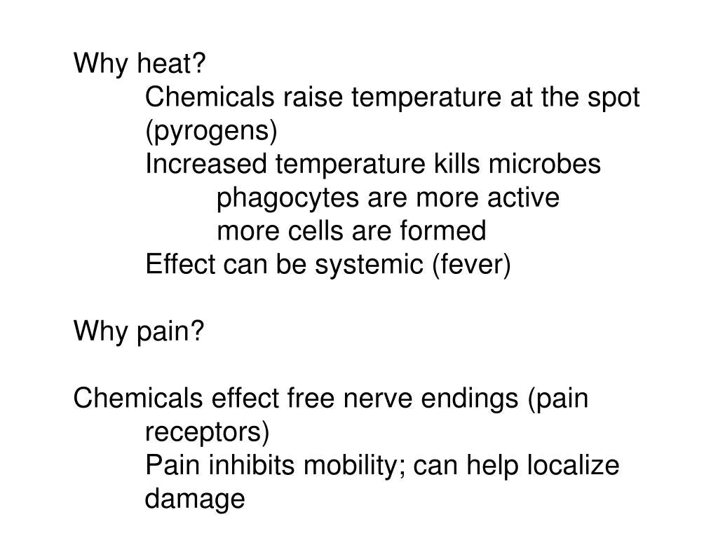Why heat?