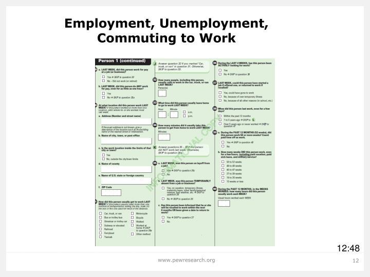 Employment, Unemployment,