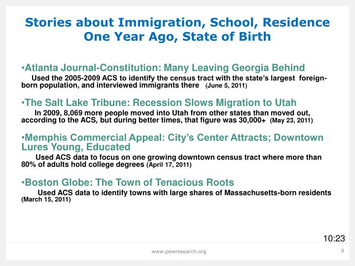 Stories about Immigration, School, Residence One Year Ago, State of Birth