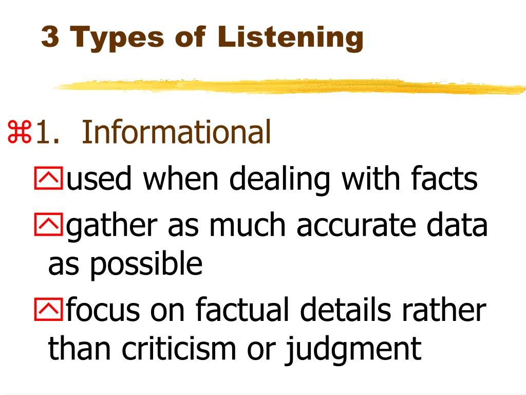 types of listening This study aimed at examining the influence of task-based activities (four specific  types of tasks: matching, form-filling, labeling, and selecting) on listening ability.