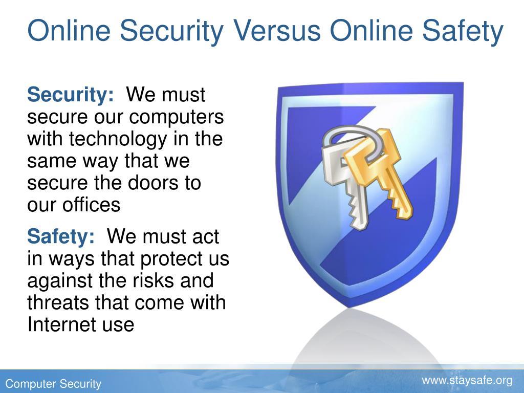 Online Security Versus Online Safety