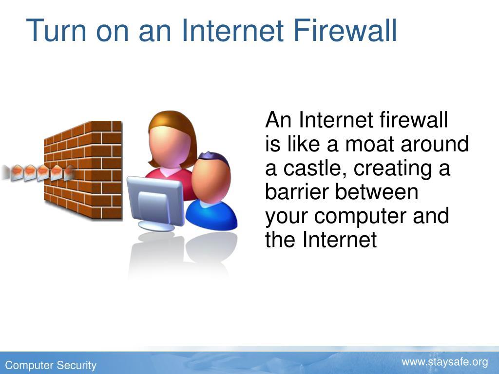 Turn on an Internet Firewall