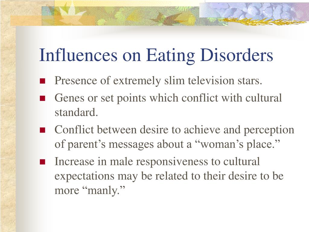 Influences on Eating Disorders