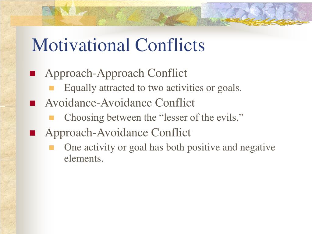 Motivational Conflicts