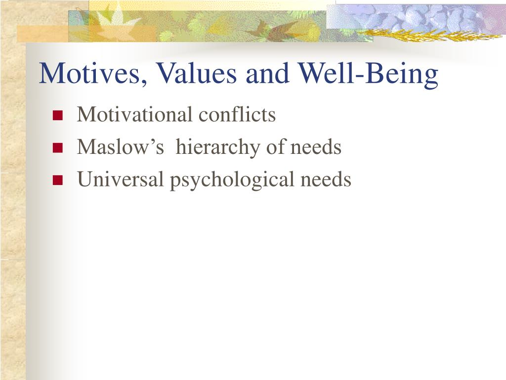 Motives, Values and Well-Being