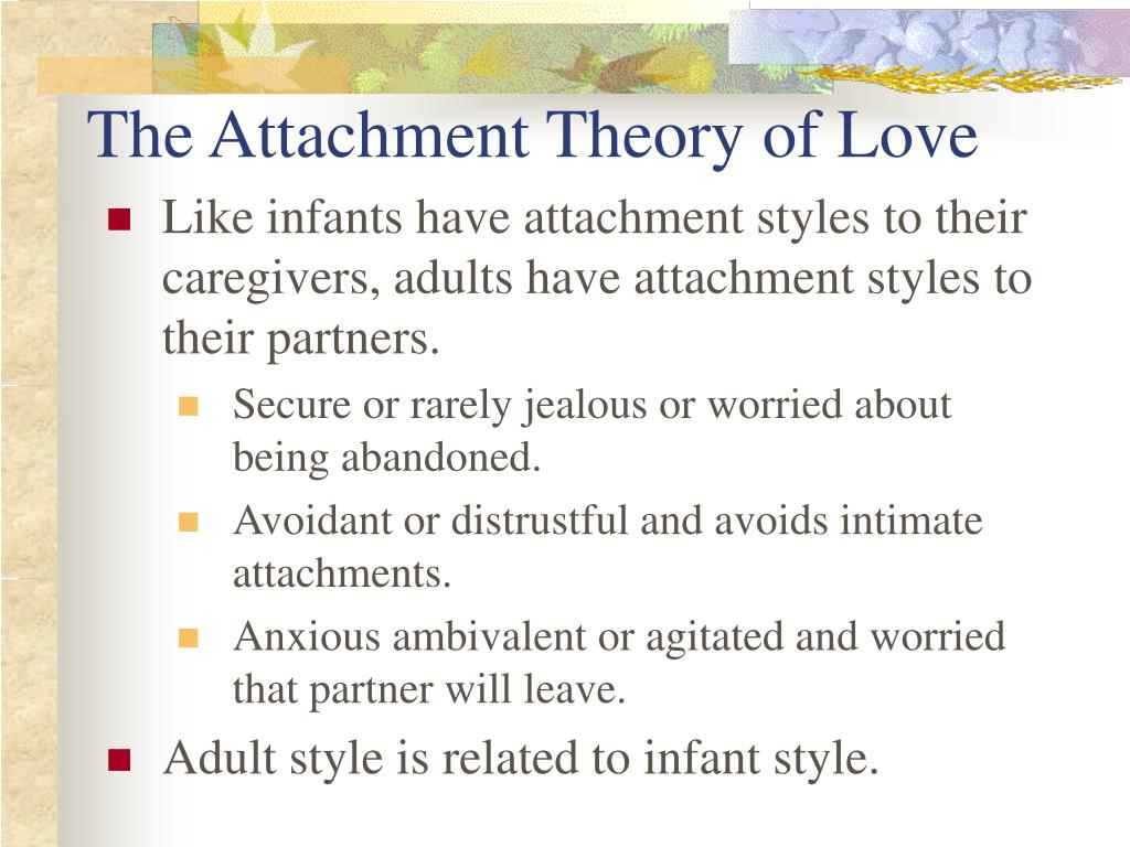 The Attachment Theory of Love