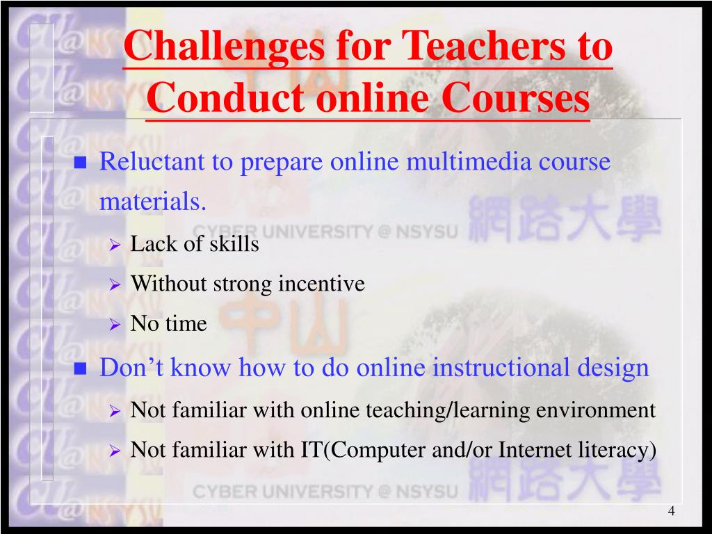 Challenges for Teachers to Conduct online Courses