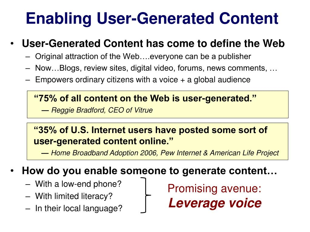 Enabling User-Generated Content