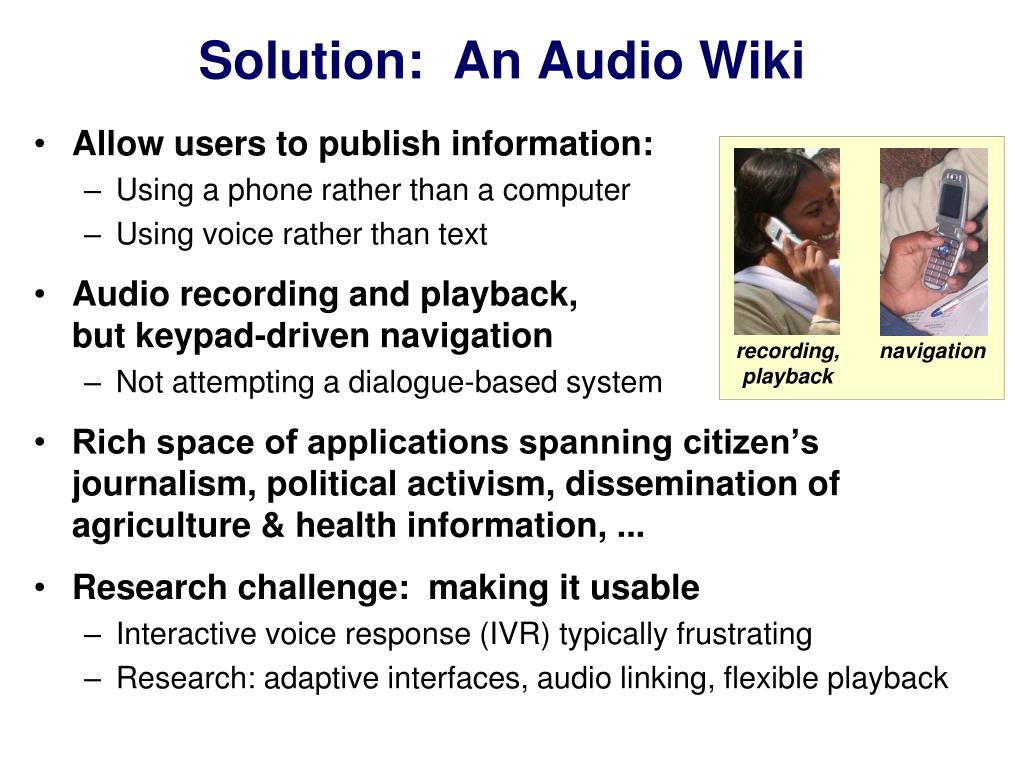 Solution:  An Audio Wiki