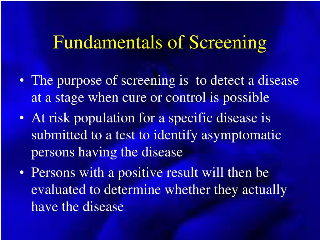 Fundamentals of Screening