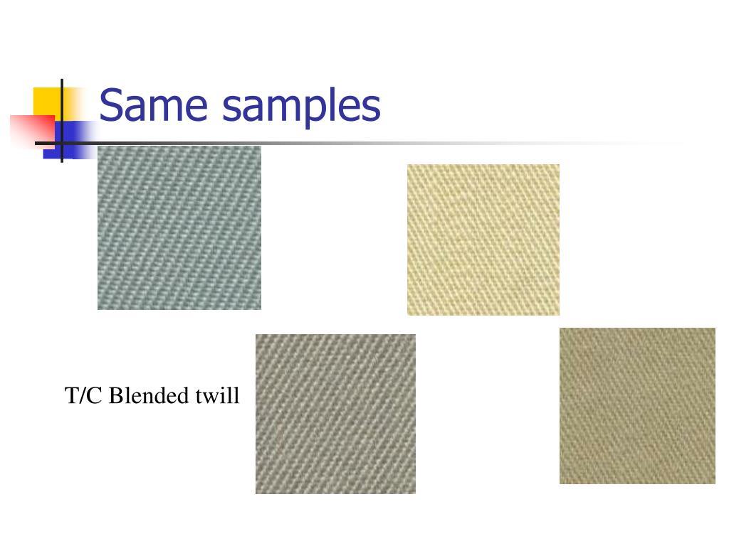Same samples