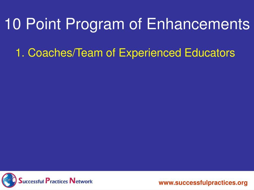 10 Point Program of Enhancements