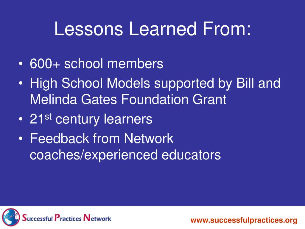 Lessons Learned From:
