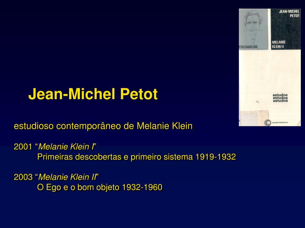 estudioso contemporneo de Melanie Klein