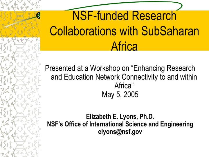 Nsf funded research collaborations with subsaharan africa l.jpg