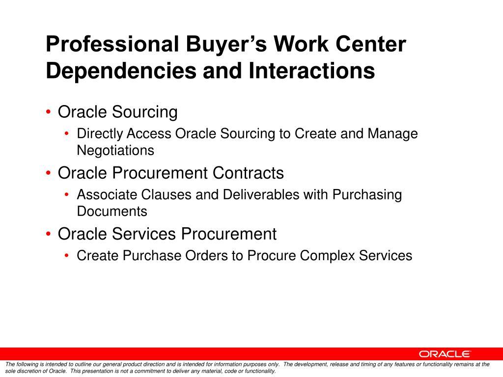 Professional Buyer's Work Center