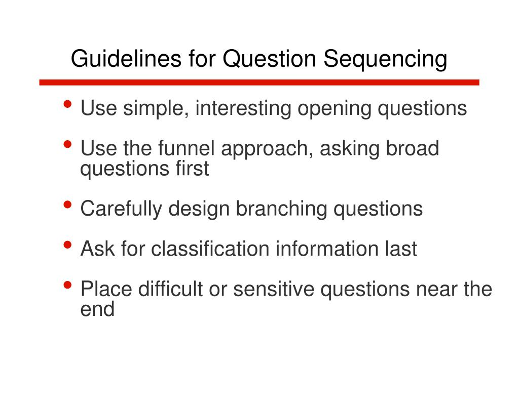 Guidelines for Question Sequencing
