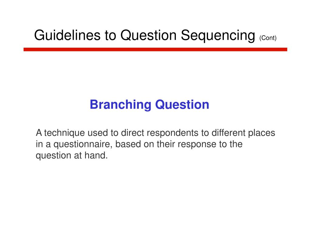 Guidelines to Question Sequencing