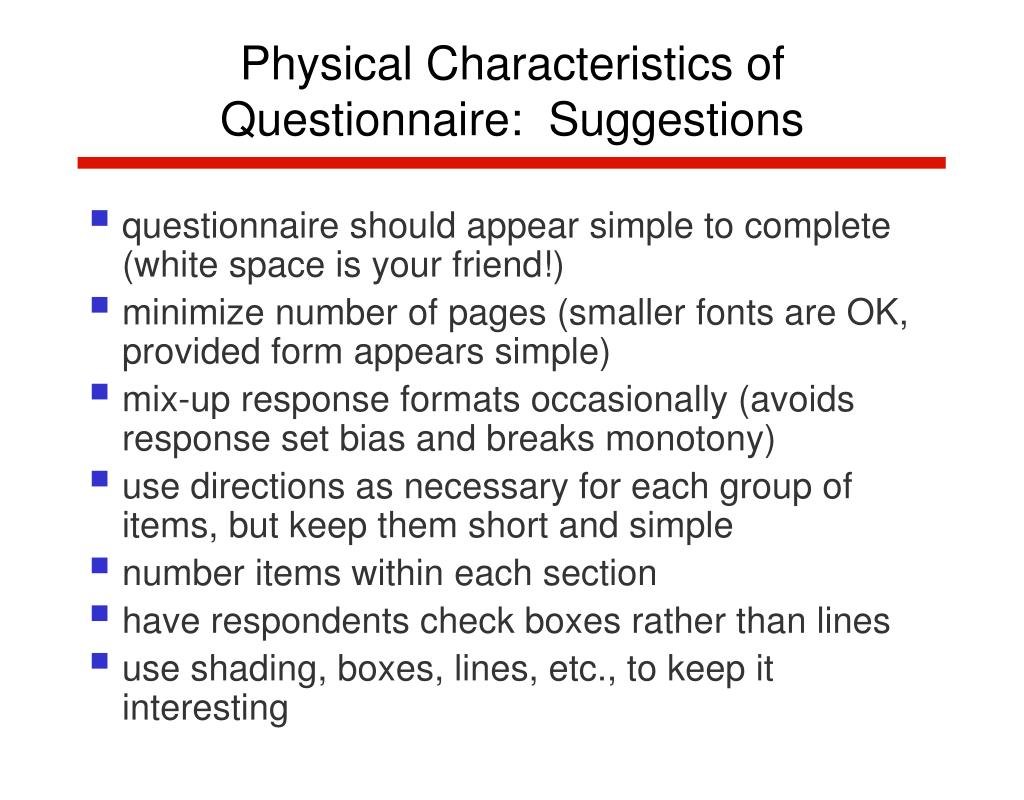 Physical Characteristics of Questionnaire:  Suggestions