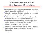 physical characteristics of questionnaire suggestions