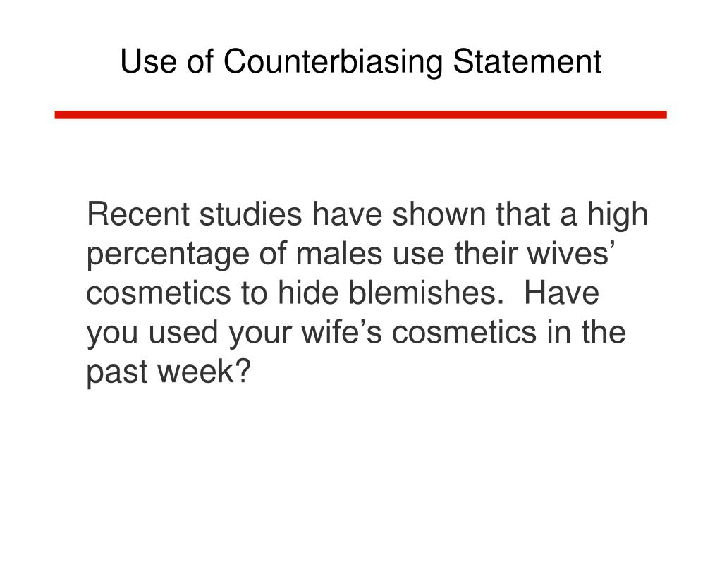 Use of Counterbiasing Statement