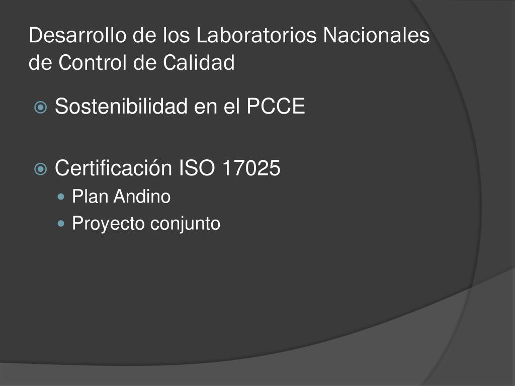 Desarrollo de los Laboratorios Nacionales de Control de Calidad