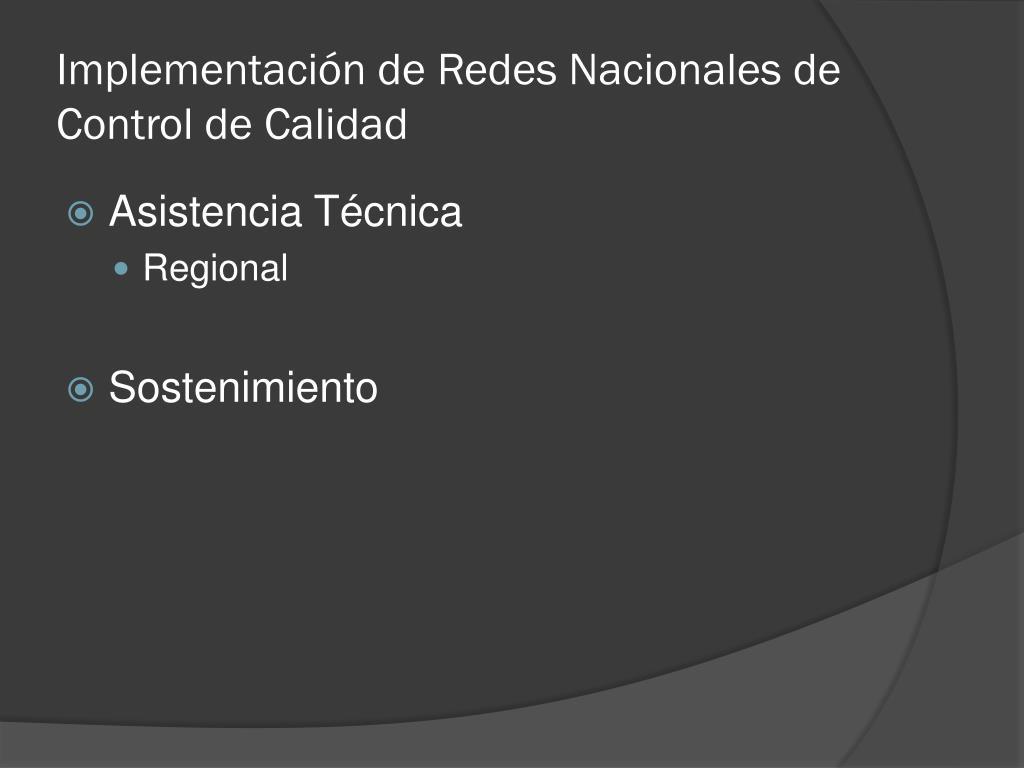 Implementación de Redes Nacionales de Control de Calidad