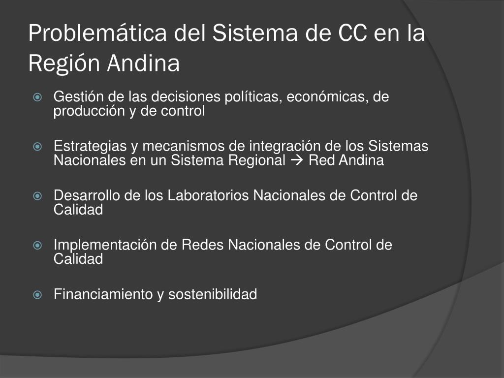 Problemática del Sistema de CC en la Región Andina