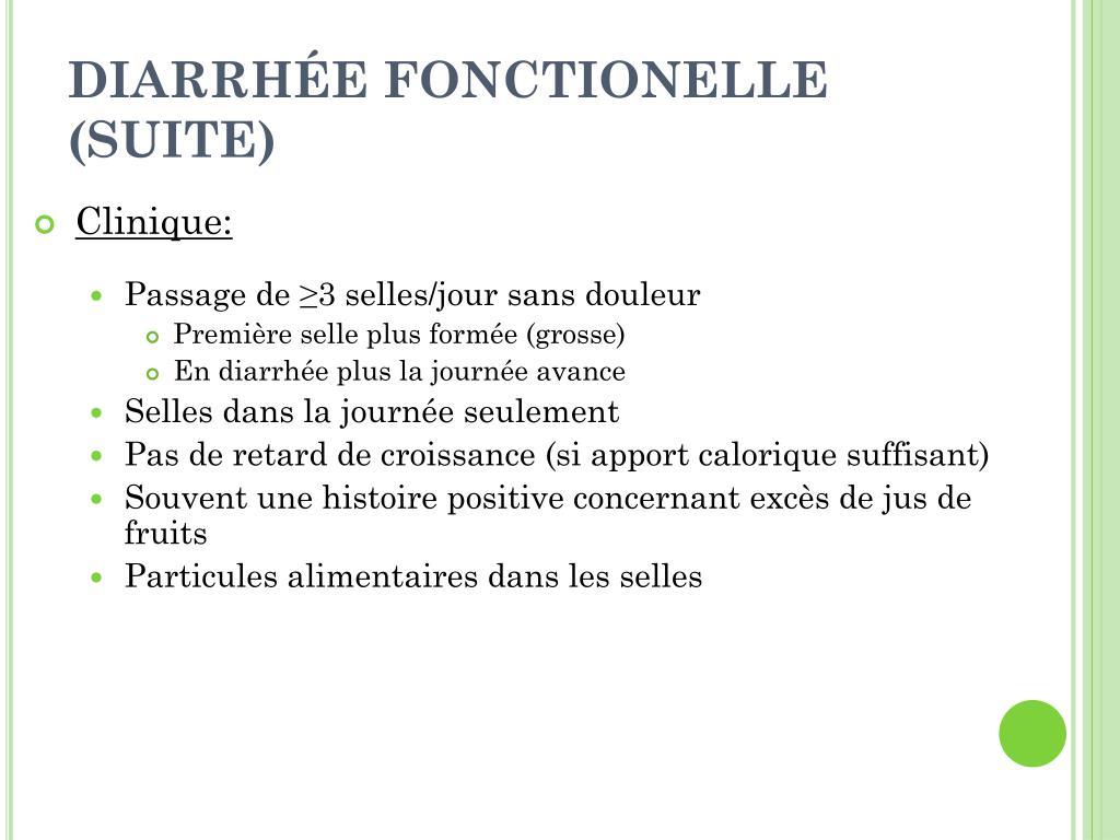 DIARRHÉE FONCTIONELLE (SUITE)