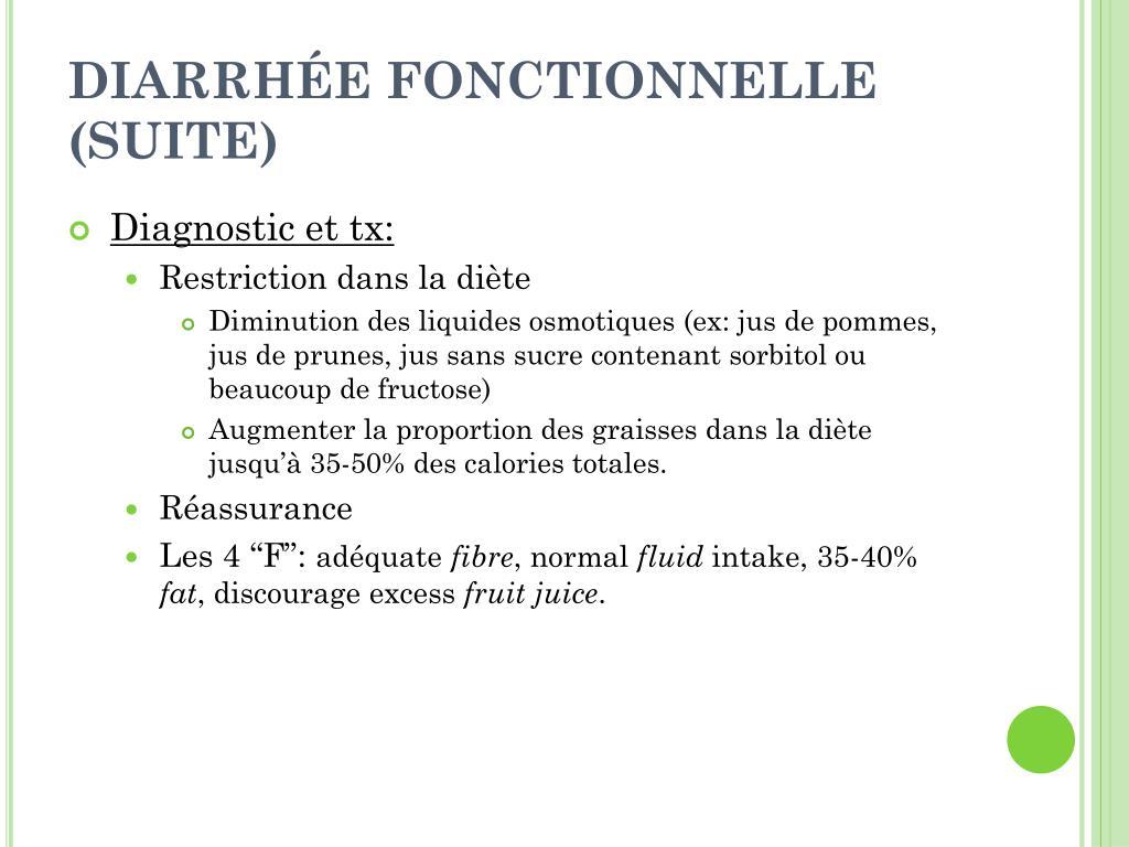 DIARRHÉE FONCTIONNELLE (SUITE)