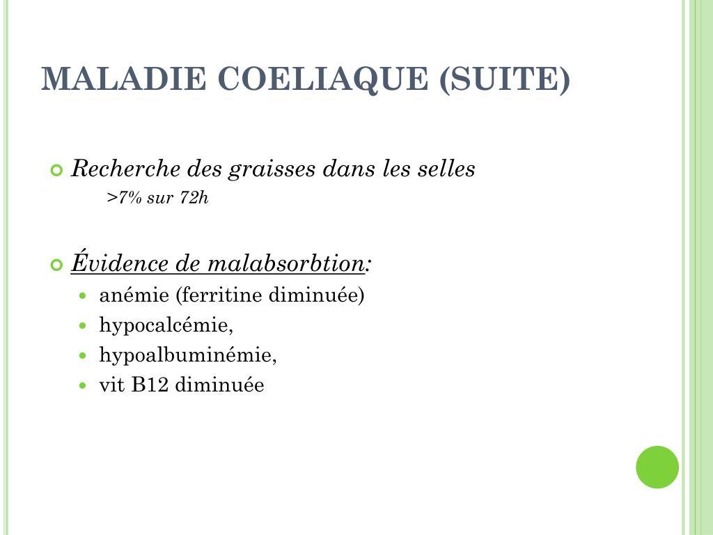 MALADIE COELIAQUE (SUITE)
