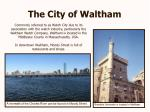 the city of waltham