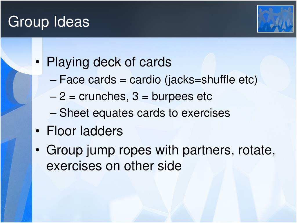 Group Ideas