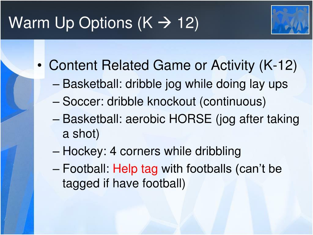 Warm Up Options (K