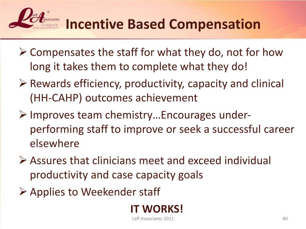 Incentive Based Compensation