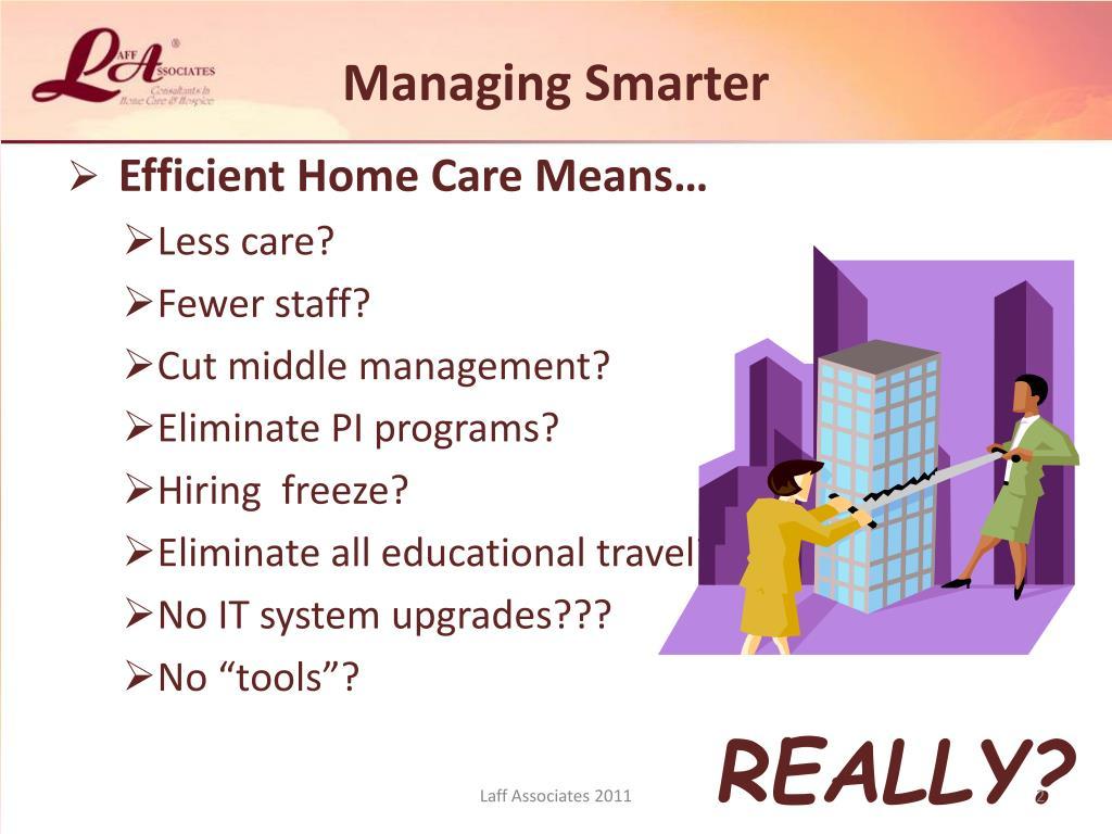 Managing Smarter