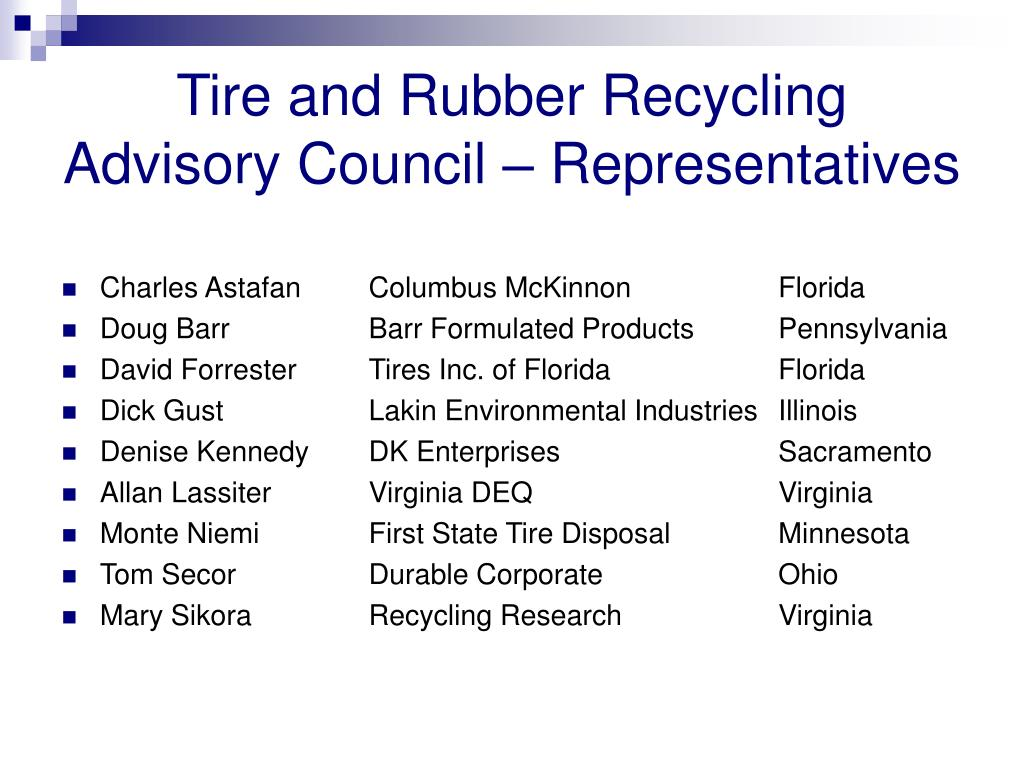 Tire and Rubber Recycling Advisory Council – Representatives